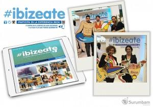 #Ibizeate Campaña redes sociales